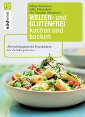 Weizen- und glutenfrei kochen und backen