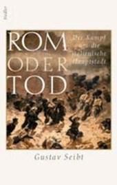 Rom oder Tod