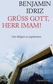 Grüß Gott, Herr Imam!
