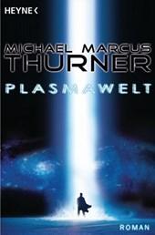 Die Plasmawelt