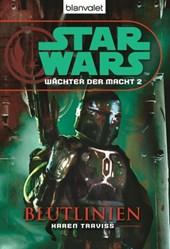 Star Wars. Wächter der Macht 2. Blutlinien