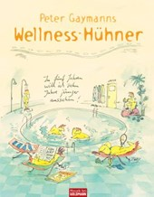 Peter Gaymanns Wellness-Hühner