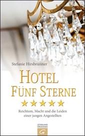 Hotel Fünf Sterne