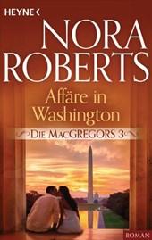 Die MacGregors 3. Affäre in Washington