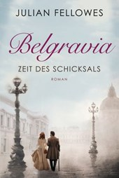 Belgravia | Julian Fellowes |