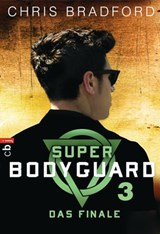 Super Bodyguard - Das Finale | Chris Bradford |