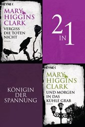 Vergiss die Toten nicht/Und morgen in das kühle Grab - (2in1-Bundle) | Mary Higgins Clark |