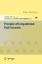 Principles of Computational Fluid Dynamics | Pieter Wesseling |