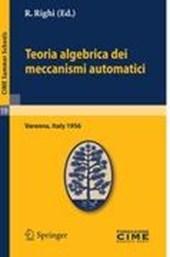 Teoria algebrica dei meccanismi automatici