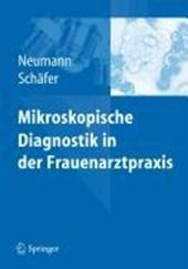 Mikroskopische Diagnostik in der Frauenarztpraxis
