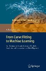 From Curve Fitting to Machine Learning | Achim Zielesny |