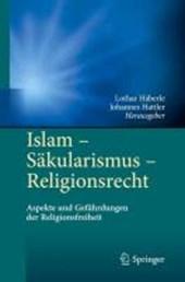 Islam - Säkularismus - Religionsrecht