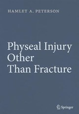 Physeal Injury Other Than Fracture | Hamlet A. Peterson |