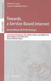 Towards a Service-Based Internet. ServiceWave 2010 Workshops