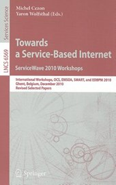 Towards a Service-Based Internet. ServiceWave 2010 Workshops |  |