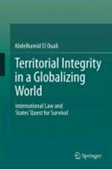 Territorial Integrity in a Globalizing World | Abdelhamid El Ouali |