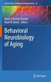 Behavioral Neurobiology of Aging