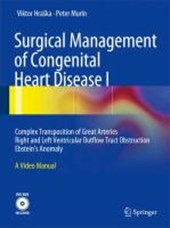 Surgical Management of Congenital Heart Disease I