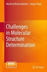 Challenges in Molecular Structure Determination | Manfred Reichenbächer |