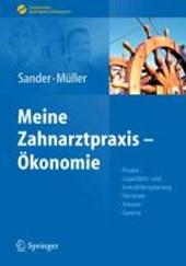 Sander/Muller, Meine Zahnarztpraxis - Okonomie