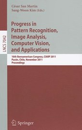 Progress in Pattern Recognition, Image Analysis, Computer Vision, and Applications |  |