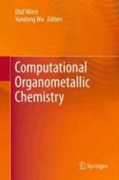 Computational Organometallic Chemistry