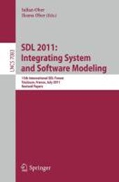 SDL 2011: Integrating System and Software Modeling