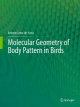 Molecular Geometry of Body Pattern in Birds | Antonio Lima-de-Faria |