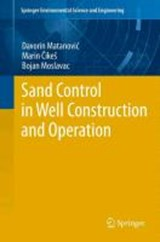Sand Control in Well Construction and Operation | Davorin Matanovic |