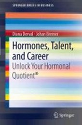 Hormones, Talent, and Career | Diana Derval |