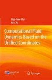 Computational Fluid Dynamics Based on the Unified Coordinates