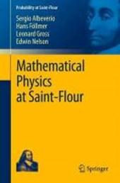 Mathematical Physics at Saint-Flour
