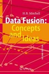 Data Fusion: Concepts and Ideas | H B Mitchell |