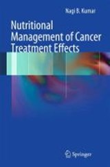 Nutritional Management of Cancer Treatment Effects | Nagi B. Kumar |