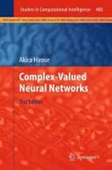 Complex-Valued Neural Networks | Akira Hirose |