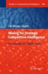 Mining for Strategic Competitive Intelligence | Cai-Nicolas Ziegler |