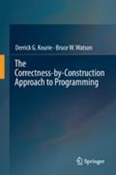 The Correctness-by-Construction Approach to Programming