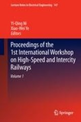 Proceedings of the 1st International Workshop on High-Speed and Intercity Railways |  |
