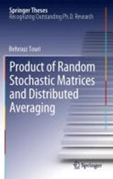 Product of Random Stochastic Matrices and Distributed Averaging | Behrouz Touri |