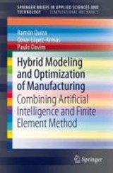 Hybrid Modeling and Optimization of Manufacturing | Ramón Quiza |