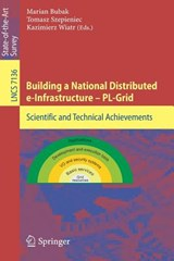 Building a National Distributed e-Infrastructure -- PL-Grid | auteur onbekend |