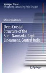 Deep Crustal Structure of the Son-Narmada-Tapti Lineament, Central India | G. Dhanunjaya Naidu |