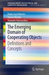 The Emerging Domain of Cooperating Objects | Marron, Pedro Jose ; Minder, Daniel ; Karnouskos, Stamatis |