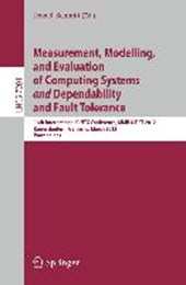 Measurement, Modeling, and Evaluation of Computing Systems and Dependability and Fault Tolerance