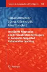 Intelligent Adaptation and Personalization Techniques in Computer-Supported Collaborative Learning |  |