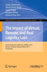 The Impact of Virtual, Remote and Real Logistics Labs | auteur onbekend |