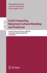Social Computing, Behavioral-Cultural Modeling and Prediction | auteur onbekend |