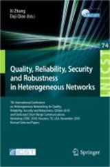 Quality, Reliability, Security and Robustness in Heterogeneous Networks |  |