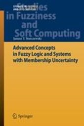 Advanced Concepts in Fuzzy Logic and Systems with Membership Uncertainty