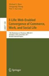 E-Life: Web-Enabled Convergence of Commerce, Work, and Social Life |  |